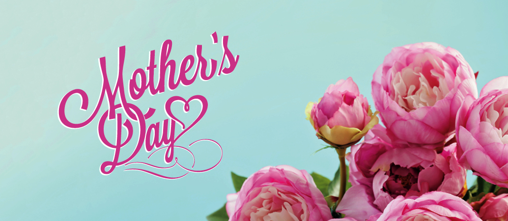 CELEBRATE MOTHER'S DAY AT COASTAL DINING